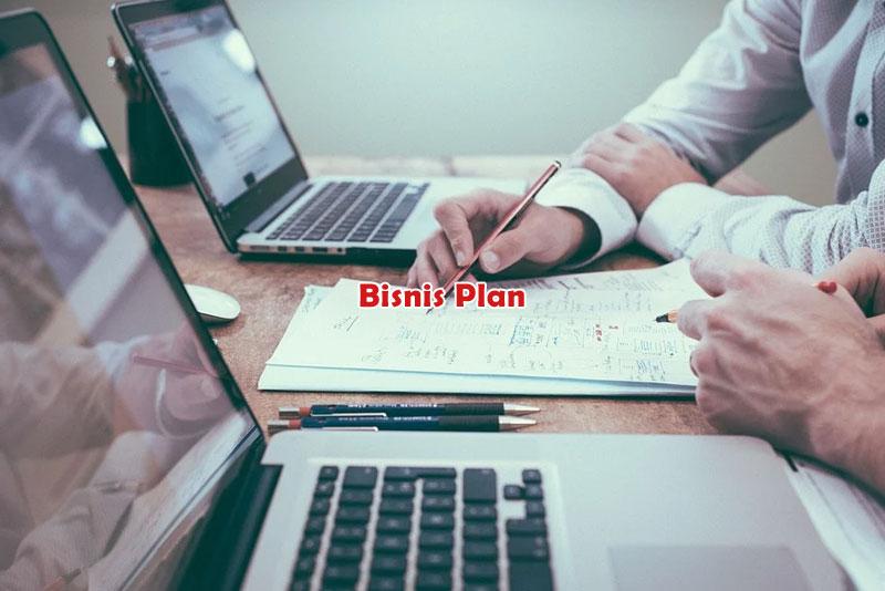 Mengenal Bisnis Plan, Mengapa Penting dan Siapa yang Butuh?